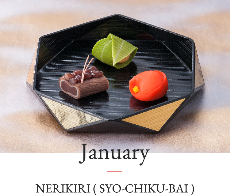 January | NERIKIRI(SYO-CHIKU-BAI)